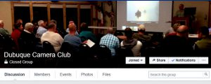Members only discussion group of the Dubuque Camera Club on Facebook